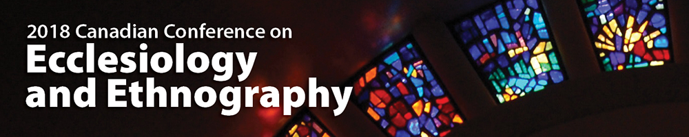 Ecclesiology & Ethnography Conference 2018