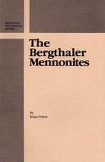 The Bergthaler Mennonites