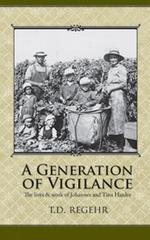 A Generation of Vigilance