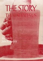 The Story That Shapes Us: Sermons