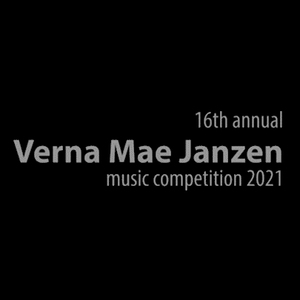 Final Performances from the 2021 Verna Mae Janzen Music Competition (videos)
