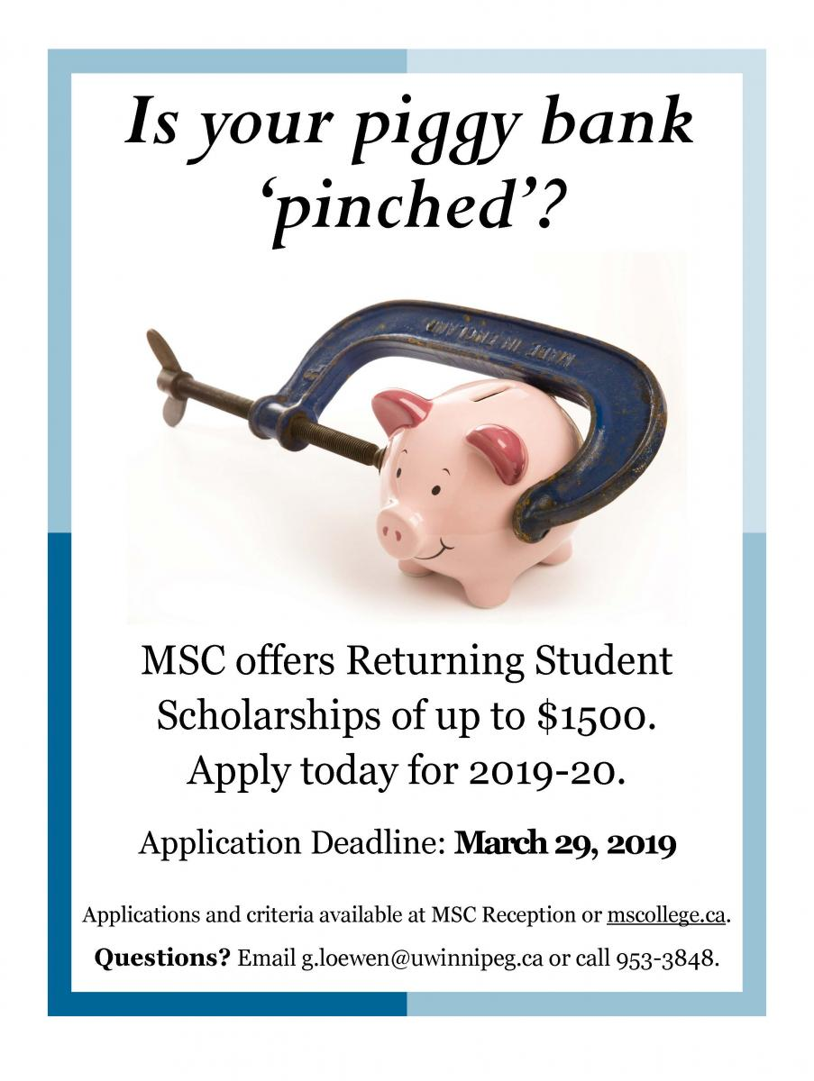 Is your piggy bank 'pinched'? MSC offers Returning Student Scholarships of up to $1,500.
